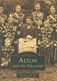 img - for Alton and Its Villages (Images of England) book / textbook / text book