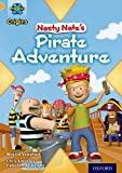 Marcia Vaughan Project X Origins: Gold Book Band, Oxford Level 9: Pirates: Nasty Nate's Pirate Adventure