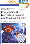 Computational Methods in Catalysis an...