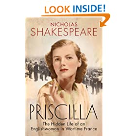 Priscilla: The Hidden Life of an Englishwoman in Wartime France