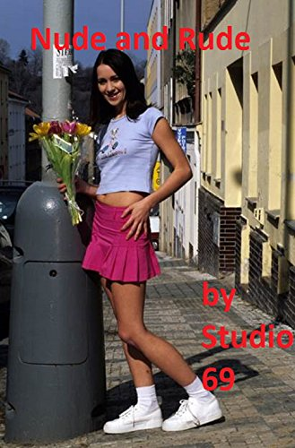 Teen Nude and Rude an adult picture book of the female form: An Adult picture book of the best photography of models (Teen Models compare prices)