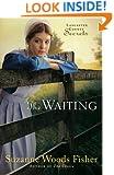 The Waiting: A Novel (Lancaster County Secrets)