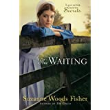 Waiting, The: A Novelby Suzanne Fisher