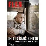 """Im Bus ganz hinten: Eine deutsche Geschichtevon """"Sascha Wernicke"""""""