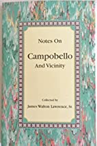 Notes on Campobello and Vicinity by James…