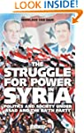 The Struggle for Power in Syria: Poli...