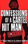 El Sicario: Confessions of a Cartel H...
