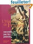 L'histoire de France racont�e par les...