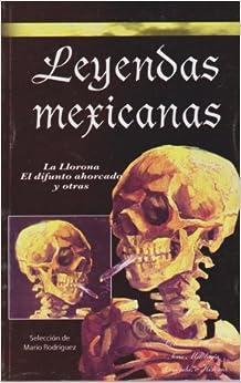 Leyendas mexicanas (Spanish Edition) (Spanish) Paperback – September