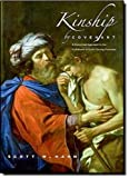 Kinship by Covenant: A Canonical Approach to the Fulfillment of God's Saving Promises (The Anchor Yale Bible Reference Library) (0300140975) by Scott Hahn