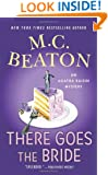 There Goes the Bride: An Agatha Raisin Mystery (Agatha Raisin Mysteries)