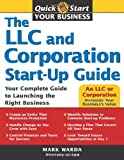 img - for The LLC and Corporation Start-Up Guide (Quick Start Your Business) book / textbook / text book