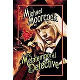 Metatemporal Detectiveby Michael Moorcock