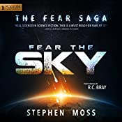 Fear the Sky: The Fear Saga, Book 1 | [Stephen Moss]