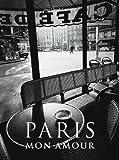 Paris Mon Amour - Jean-Claude Gautrand