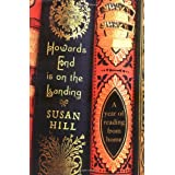 Howards End is on the Landing: A year of reading from homeby Susan Hill