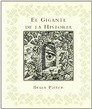 El Gigante de La Historia (Spanish Edition)