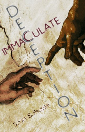 Immaculate Deception - A Novel