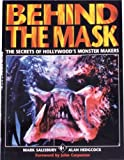 Behind the Mask:The Secrets of Hollywoods Monster Makers