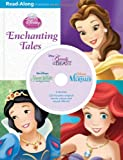 3-in-1 Read-Along Storybook and CD: Enchanting Tales (Disney Princess (Disney Press Unnumbered))