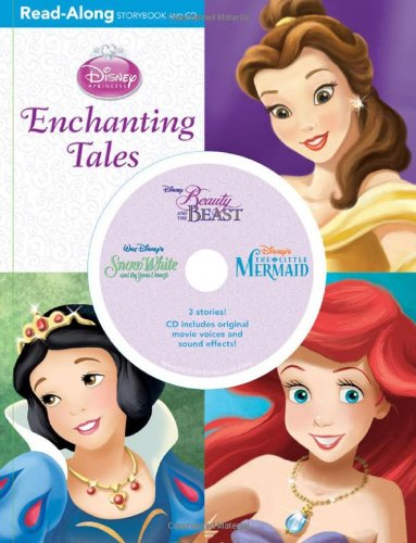 Enchanting Tales [With CD (Audio)] (Disney Princess (Disney Press Unnumbered))