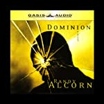 Dominion (       ABRIDGED) by Randy Alcorn Narrated by Frank Muller