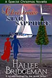 Christmas Star Sapphire (Inspirational Romance): A Second Generation Jewel Series Novella (The Jewel Series Book 6)