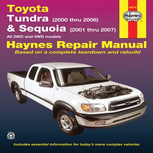 Toyota Tundra (2000 thru 2006) & Sequoia (2000-2007): All 2WD and 4WD Models (Haynes Repair Manual) (Manual Toyota Tundra compare prices)