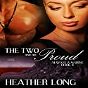 The Two and the Proud: 1 Night Stand Series (       UNABRIDGED) by Heather Long Narrated by Christine Padovan