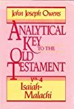 Analytical Key to the Old Testament: Isaiah-Malachi (0801067138) by Owens, John Joseph