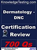 img - for Dermatology - DNC Certification Review (Certification in Dermatology Nursing Book 1) book / textbook / text book
