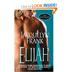Elijah (The Nightwalkers 3) - Jacquelyn Frank