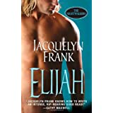 Elijah (The Nightwalkers, Book 3) ~ Jacquelyn Frank