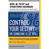 Control Your Destiny or Someone Else Will (Collins Business Essentials) ~ Noel M. Tichy