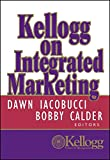 Kellogg on Integrated Marketing