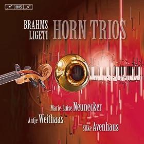 Brahms - Ligeti: Horn Trios