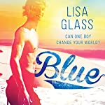 Blue, Book 1   Lisa Glass