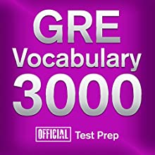 GRE Vocabulary 3000: Official Test Prep Audiobook by  Official Test Prep Content Team Narrated by Jared Pike, Daniela Dilorio