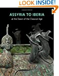 Assyria to Iberia: at the Dawn of the...