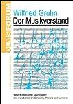Der Musikverstand: Neurobiologische G...
