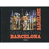 Destination Barcelone