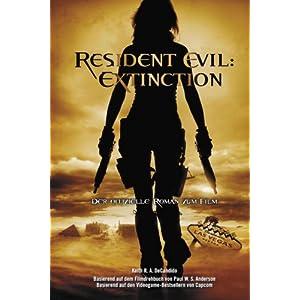 Resident Evil 3: Extinction (Roman zum Film)