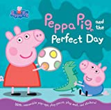 img - for Peppa Pig and the Perfect Day book / textbook / text book