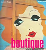 Boutique: A '60s Cultural Phenomenon