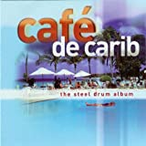 Various Artists Cafe De Carib