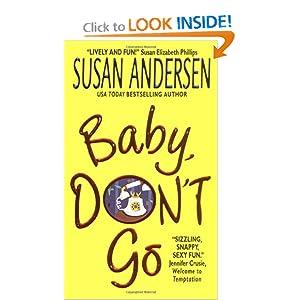 Baby, Don't Go Susan Andersen