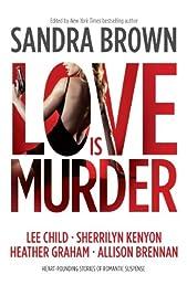 Love Is Murder (Thriller Anthologies)
