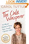 The Child Whisperer: The Ultimate Han...