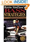 Kevin Vandam's Bass Strategies: A Handbook for All Anglers
