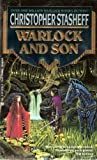 Warlock And Son (Warlock of Gramarye, Book 11) (0441873146) by Stasheff, Christopher